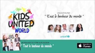 Kids United - 2ème album - Tout le bonheur du monde [Complet]