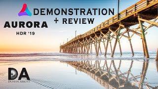 Aurora HDR 2019 Demonstration + Review | 4K