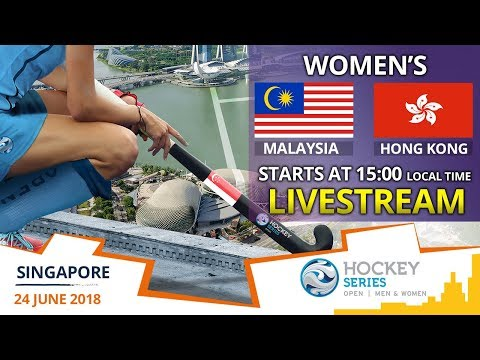 Malaysia v Hong Kong China | 2018 Women's Hockey Series Open Singapore | FULL MATCH LIVESTREAM