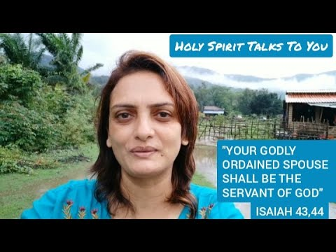 """holy-spirit-talks-to-you-""""your-godly-ordained-spouse-shall-be-the-servant-of-god""""-isaiah-43,44"""
