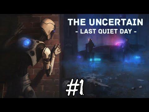 The Uncertain - last quiet day  - #1 - o início de gameplay  