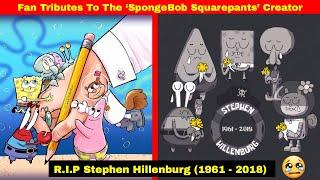 Fan Tributes To The Late 'SpongeBob Squarepants' Creator Stephen Hillenburg
