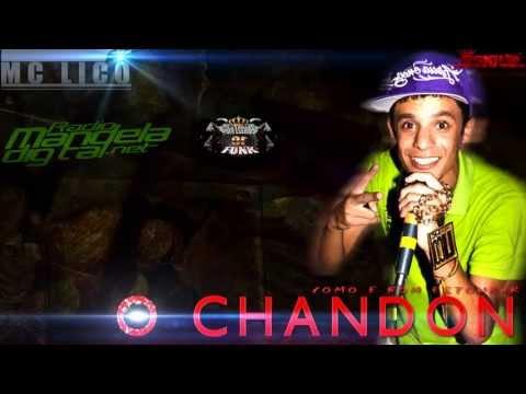 Mc Lico-O Chandon (Exclusividade 2013)