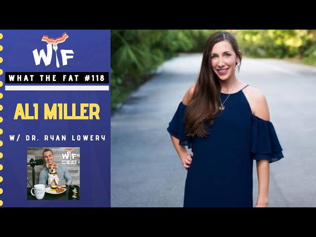 What the Fat #118 | Ali Miller