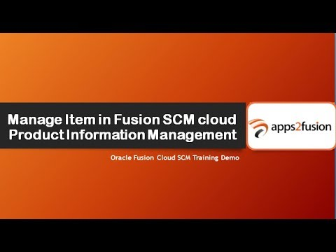 Manage Item in Fusion SCM cloud Product Information Management