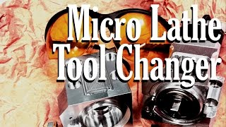 Repeat youtube video Micro CNC Lathe Automatic Tool Changer!