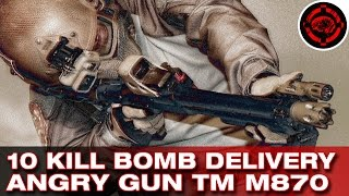 10 Kill Bomb Delivery | Tokyo Marui (Angry Gun) M870 Shotgun (Airsoft)