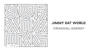 Jimmy Eat World - Criminal Energy (Audio)