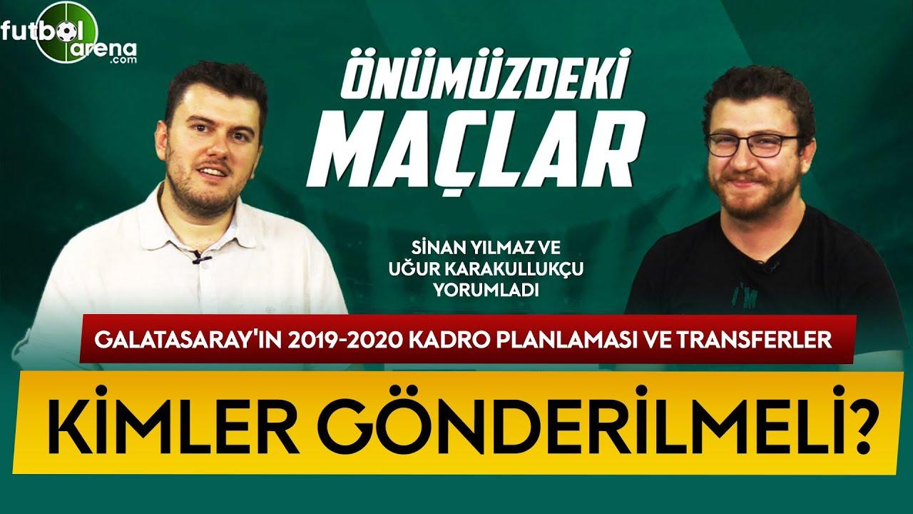 ÖNÜMÜZDEKİ MAÇLAR #19 | Galatasaray'da Transfer, Gidecekler, Altyapı, Uğur Karakullukçu Yorumla
