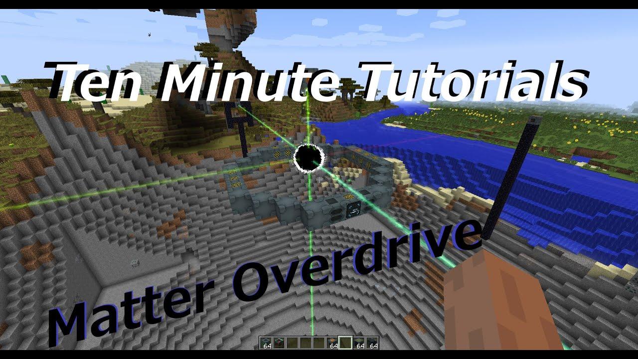 Old Ten Minute Tutorials Matter Overdrive Starting Basics 1 4