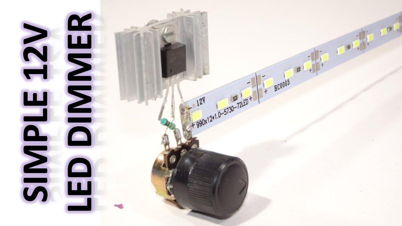 How To Make 12V Led Dimmer Circuit - YouTube