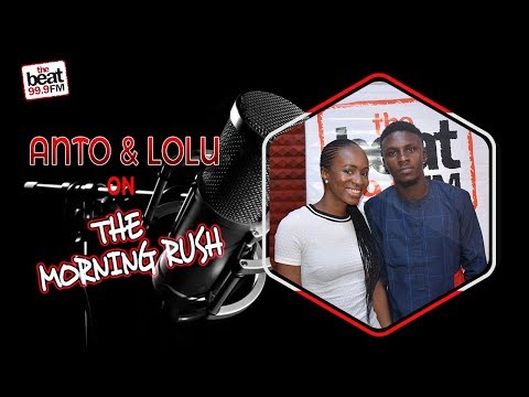 Anto & Lolu, Big Brother Africa Evictees, Tell All On The Morning Rush!