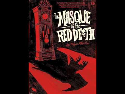 symbolism in the masque of the red death by edgar allan poe The author, edgar allan poe, using illusion or misdirection keeps the reader is suspense throughout this story called the masque of the red death symbolism such as the colored rooms, the impressive clock, the feeling of celebration being at a party all makes this story feel like a fairytale.