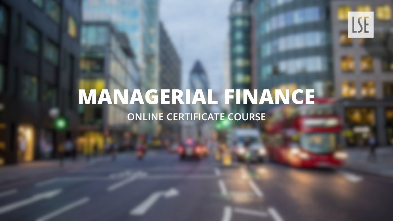 Lse Managerial Finance Course Guest Experts Youtube