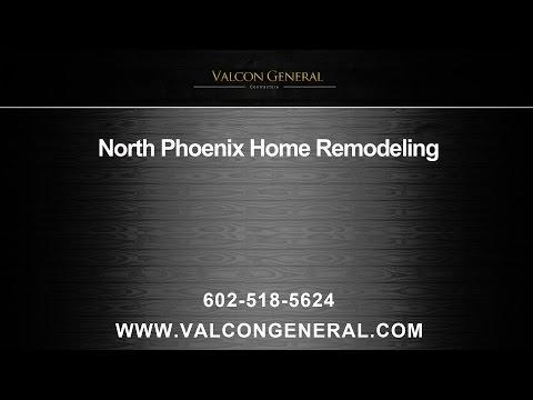 North Phoenix Home Remodels | Valcon General, LLC