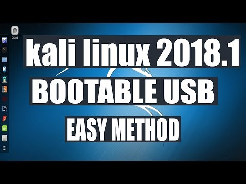 how to make kali linux bootable usb with presistence 2018 latest