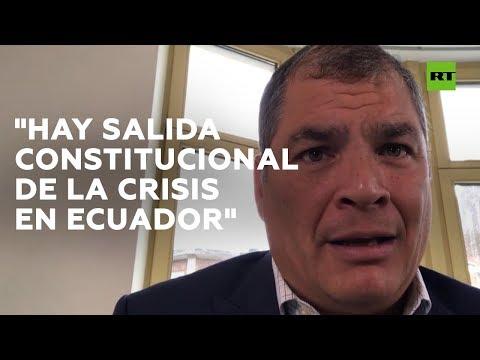 """""""Los que robaron la democracia son ellos"""": Correa sobre la situación de Ecuador"""