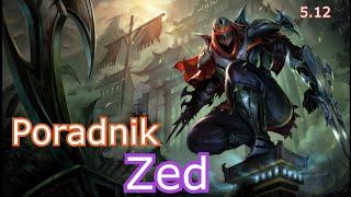 League of Legends - Poradnik Zed v2 #40 [PL] [GAMEPLAY] [D5] [HD]