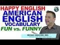 Fun vs Funny - Confusing English Vocabulary Lesson