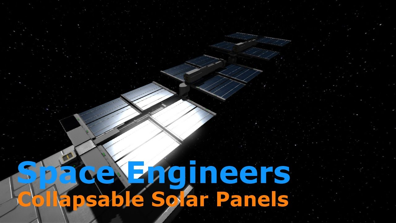 Unfolding Solar Panel Prototype Space Engineers Youtube