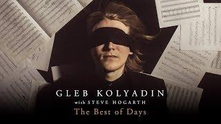 Play The Best of Days (feat. Steve Hogarth)