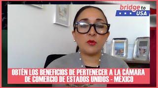 Beneficios de la Cámara de Comercio de Estados Unidos y México