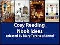 Cozy Reading Nook Ideas - Interior Design Inspiration