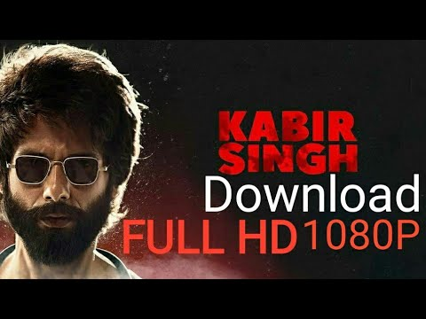 how-to-download-kabir-singh-movie-||-hd-print-1080p-quality-||-kabir-singh-full-movie