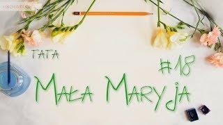 Mała Maryja #18 - Tata
