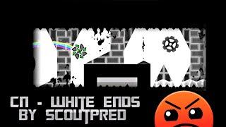 Geometry Dash: CN - White Ends (by Scoutpred/Clazzi)