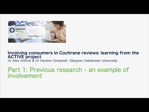 Involving consumers in Cochrane reviews: learning from the ACTIVE project pt1