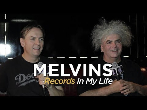Melvins On Records In My Life 2018 Interview