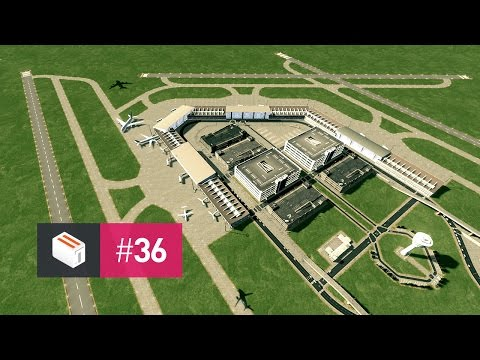 Let's Design Cities Skylines — EP 36 — Cedar Valley Airport: The Foundations