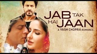 Ishq Shava -full Song-  Jab Tak Hai Jaan