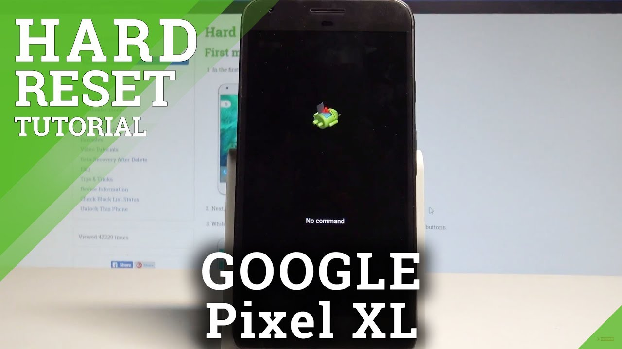 How to Hard Reset GOOGLE Pixel XL - Bypass Screen Lock / Delete Data from  Pixel