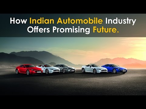 How Indian Automobile Industry Offers Promising Future