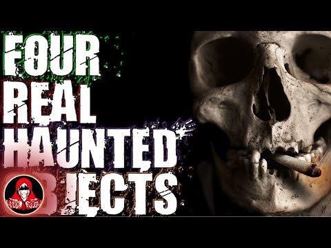 4 REAL Haunted Objects