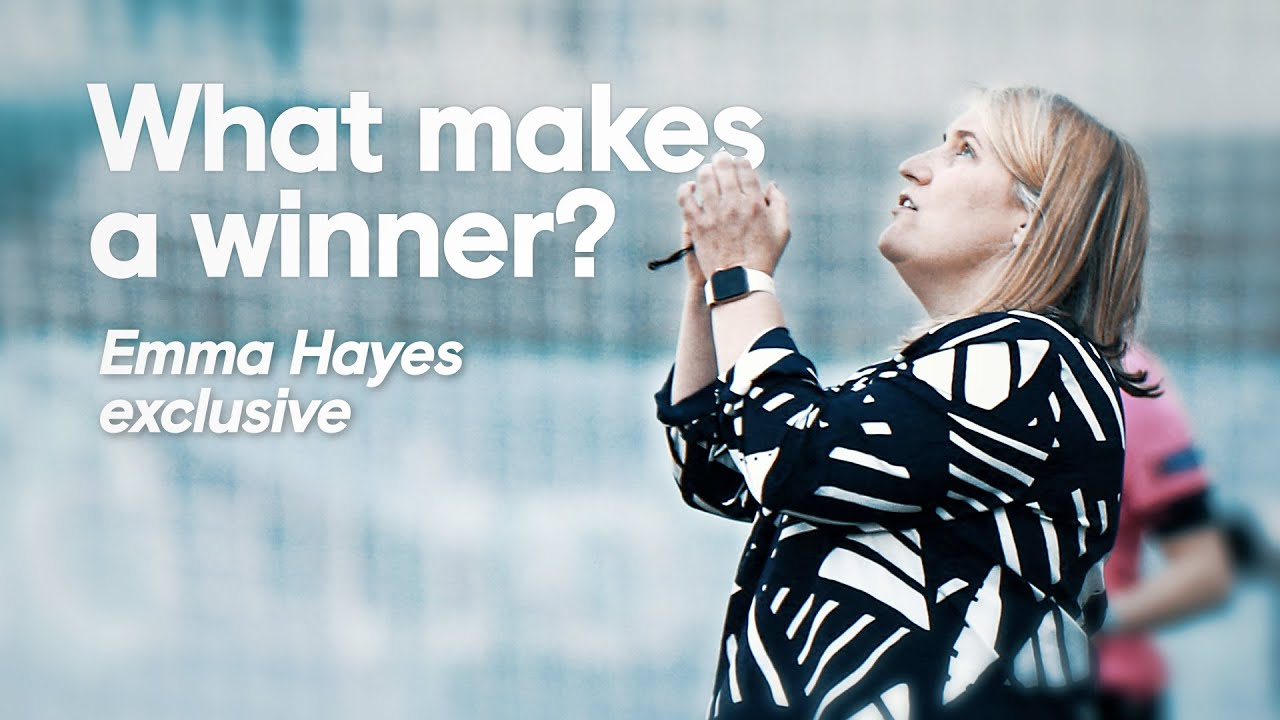What makes a winner? | Emma Hayes Talks Her Mentality Monsters and Inspiring The Next Generation