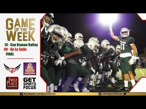 Game of the Week   De La Salle Spartans vs San Ramon Valley Wolves