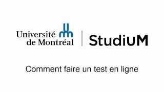 StudiUM UdeM - Faire un test en ligne