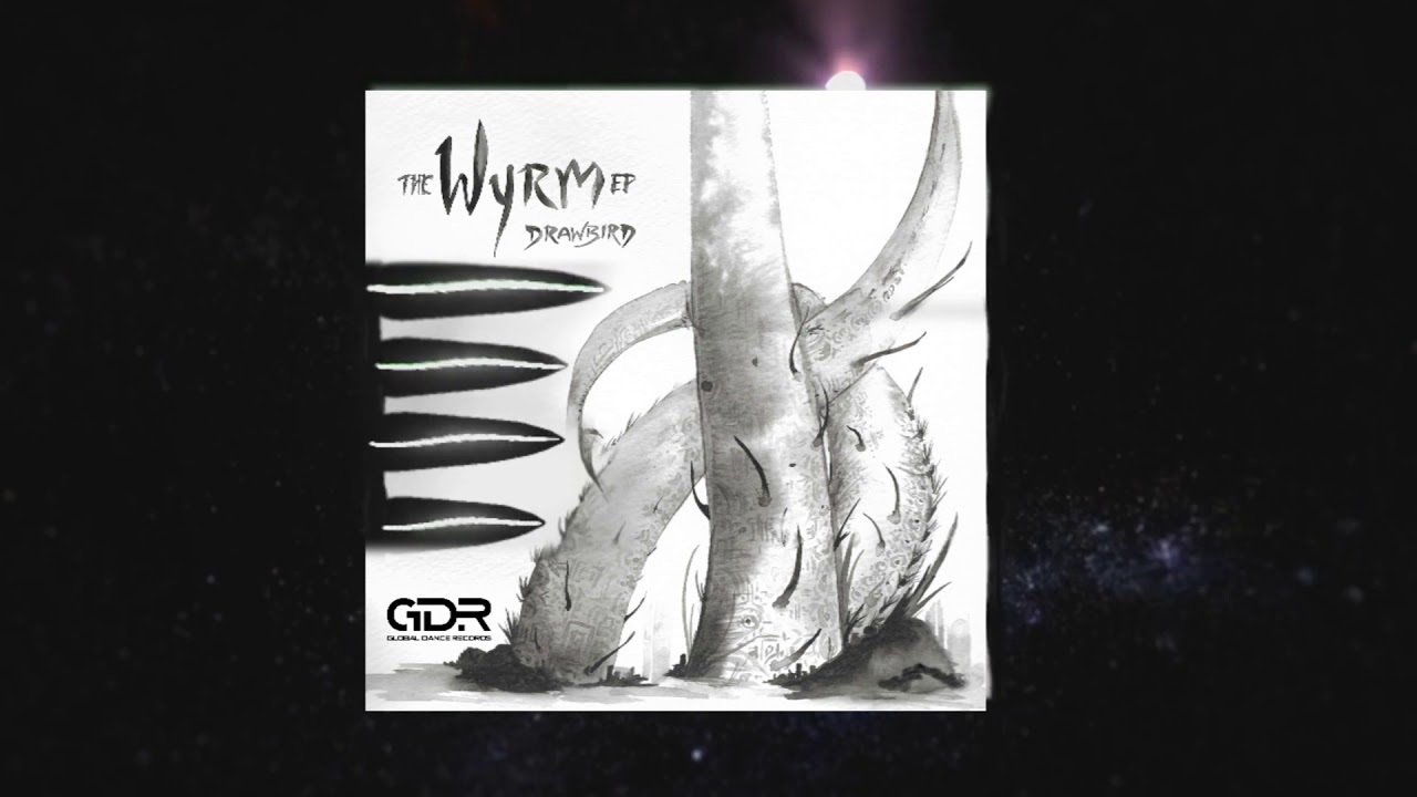 Drawbird - The Wyrm EP