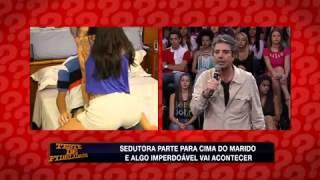 Teste de fidelidade -  30/03/2014 - Marido é flagrado pelo 'noivo' da sedutora