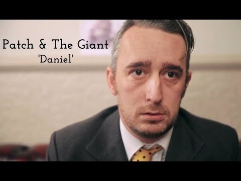 Patch & The Giant // Daniel [Official Video] Mp3