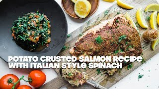 Shredded Hash Browns Crusted Salmon with Sautéed Spinach Recipe