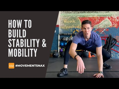 How to Build Stability and Mobility