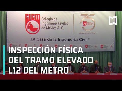 Resultados de la inspección física de la línea 12 del Metro