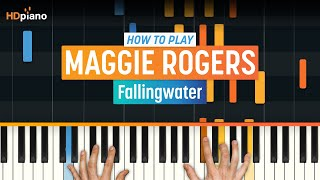 """How To Play """"Fallingwater"""" by Maggie Rogers 
