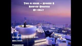 Deep soulful vocal funky house music episode 6 free mixes by cally New Continuous podcast