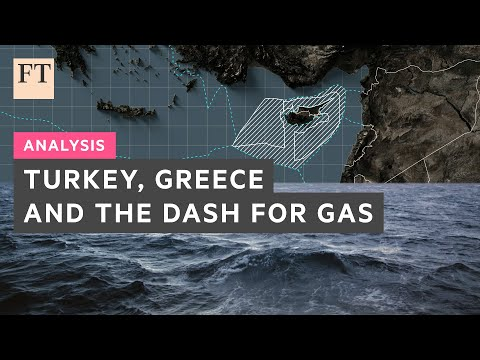 Turkey, Greece and the dash for gas | FT