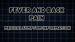 Fever and Back pain (Medical Symptom)